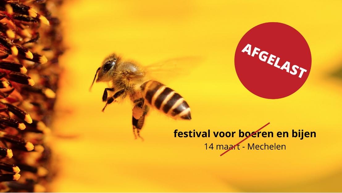 202003-festival-boeren-bijen-annulatie.png#asset:198884