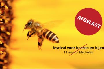 202003 Festival Boeren Bijen Annulatie